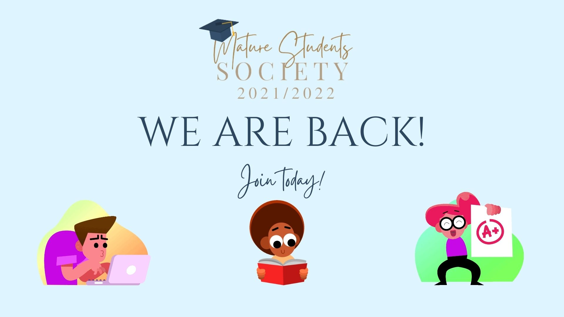 Mature Student Society is back!
